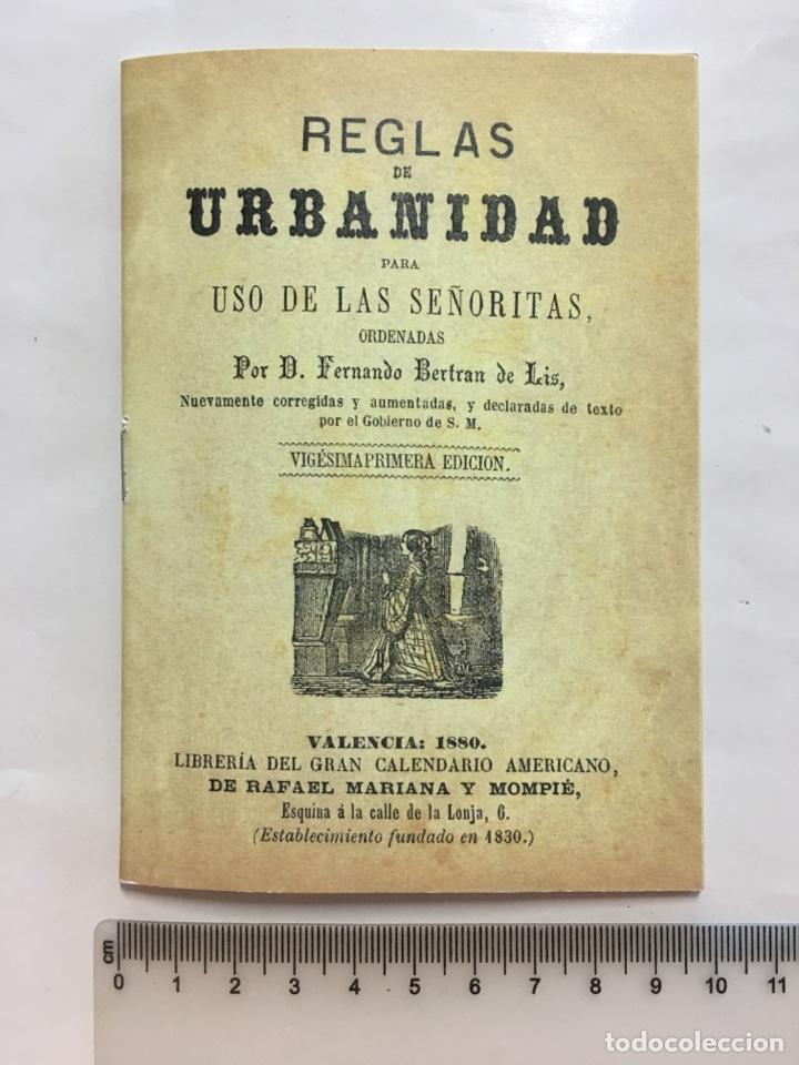 REGLAS DE URBANIDAD PARA USO DE LAS SEÑORITAS. VALENCIA, 1880. FACSIMIL. (Libros Nuevos - Educación - Aprendizaje)