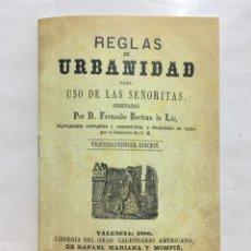 Libros: REGLAS DE URBANIDAD PARA USO DE LAS SEÑORITAS. VALENCIA, 1880. FACSIMIL.. Lote 141089192