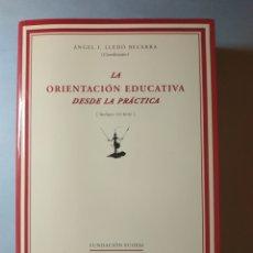 Libros: LA ORIENTACIÓN EDUCATIVA DESDE LA PRÁCTICA. (LIBRO + CD) BECERRA LLEDÓ, ÁNGEL IGNACIO. 2007. Lote 142110396