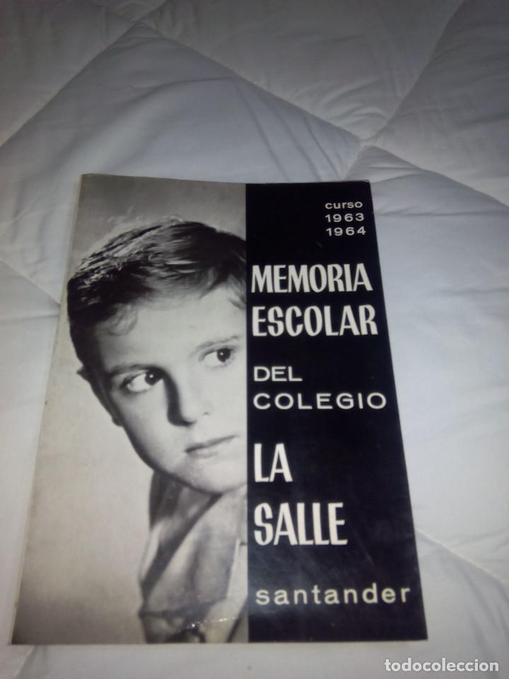 MEMORIA ESCOLAR DEL COLEGIO LA SALLE SANTANDER 1963-1964 (Libros Nuevos - Educación - Aprendizaje)