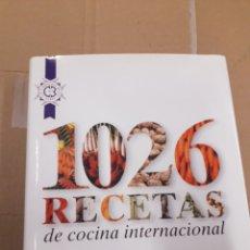 Libros: 1026 RECETAS COCINA INTERNACIONAL. Lote 142792788