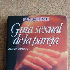 Libros: GUÍA SEXUAL DE LA PAREJA. Lote 143983152