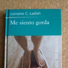 Libros: ME SIENTO GORDA LA BULIMIA DIARIO DE UNA SUPERACIÓN. Lote 143983406