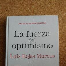 Libros: LA FUERZA DEL OPTIMISMO LUIS ROJAS MARCOS. Lote 143983570