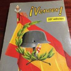 Libros: LIBRO !VENCER! 25 EDICIÓN. Lote 221336766