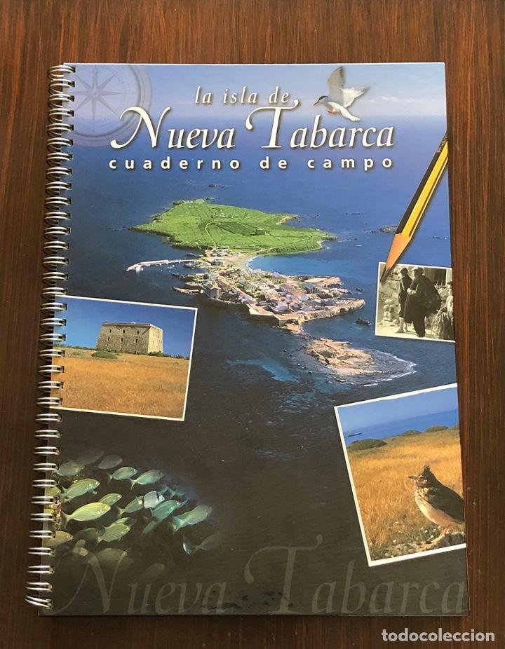 LIBRO CUADERNO DE CAMPO LA ISLA DE TABARCA. TAPA DURA 27X20 CM. 95 PAGS. MUY ILUSTRADO. (Libros Nuevos - Educación - Aprendizaje)