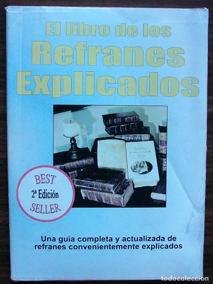 EL LIBRO DE LOS REFRANES EXPLICADOS. (Libros Nuevos - Educación - Aprendizaje)