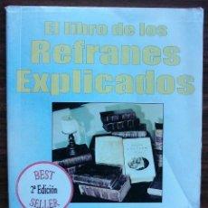 Libros: EL LIBRO DE LOS REFRANES EXPLICADOS.. Lote 145663850
