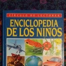 Libros: VOLUMEN 5 DE LA ENCICLOPEDIA DE LOS NIÑOS DEL CIRCULO DE LECTORES. Lote 145669812