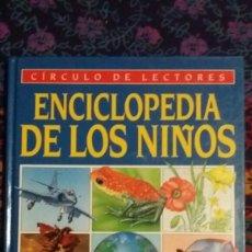 Libros: VOLUMEN 3 ENCICLOPEDIA DE LOS NIÑOS DE JOHN PATON CIRCULO DE LECTORES. Lote 145669884