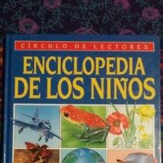 Libros: VOLUMEN 7 DE ENCICLOPEDIA DE LOS NIÑOS DE CIRCULO DE LECTORES. Lote 145669956