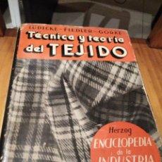 Libros: TÉCNICA Y TEORÍA DEL TEJIDO . Lote 145906402