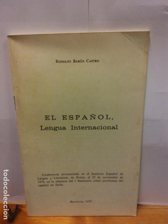 STQ.RODOLFO BARON CASTRO.EL ESPAÑOL LENGUA INTERNACIONAL.. (Libros Nuevos - Educación - Aprendizaje)