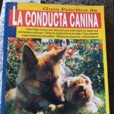 Libros: LIBRO PERRO LA CONDUCTA CANINA. Lote 147325502