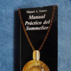 Libros: MANUAL PRÁCTICO DEL SOMMELIER. Lote 148767546