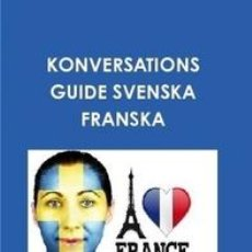 Libros: KONVERSATIONS GUIDE SVENSKA FRANSKA. Lote 150121370