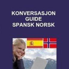 Libros: KONVERSASJON GUIDE SPANSK NORSK. Lote 150122018