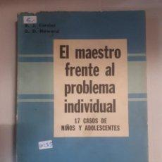 Libros: EL MAESTRO FRENTE AL PROBLEMA INDIVIDUAL. Lote 150928858