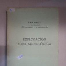 Libros: EXPLORACION FONOAUDIOLOGICA. Lote 150931082