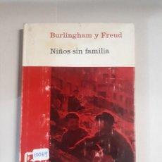Libros: NIÑOS SIN FAMILIA . Lote 151050702
