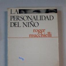 Libros: LA PERSONALIDAD DEL NIÑO . Lote 151076718
