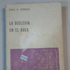 Libros: LA DISLEXIA EN EL AULA . Lote 151078174