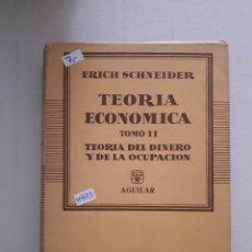 Libros: TEORIA ECONOMICA - TOMO II. Lote 152272434
