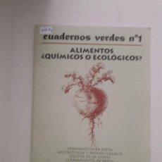 Libros: ALIMENTOS ¿QUIMICOS O ECOLOGICOS ? . Lote 152273062