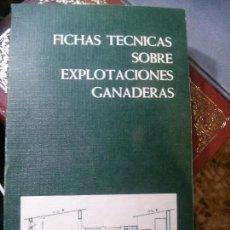 Libros: FICHAS TECNICAS SOBRE LA EXPLOTACIONES GANADERAS. Lote 152279678