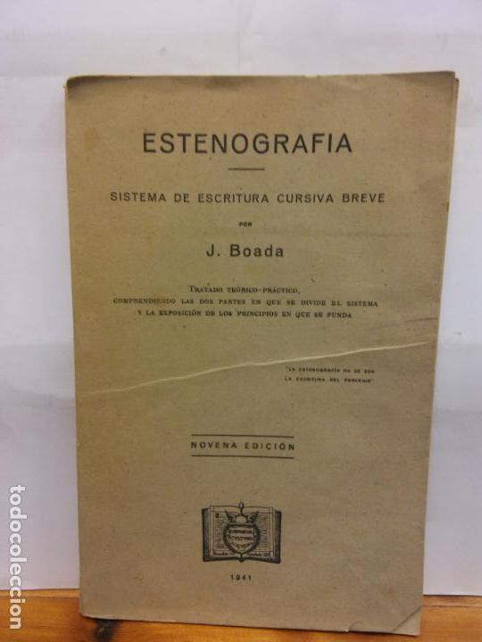 STQ. ESTENOGRAFIA. SISTEMA DE ESCRITURA CURSIVA BREVE. J. BOADA. EDT. NOVENA. . (Libros Nuevos - Educación - Aprendizaje)