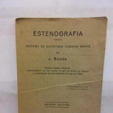 Libros: STQ. ESTENOGRAFIA. SISTEMA DE ESCRITURA CURSIVA BREVE. J. BOADA. EDT. NOVENA. . . Lote 153788550