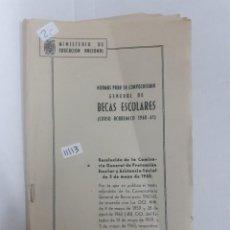 Libros: 11113 - NORMAS PARA LA CONVOCATORIA GENERAL DE BECAS ESCOLARES (CURSO ACADEMICO 1960 -61). Lote 154225678