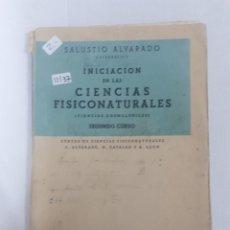 Libros: 11137 - INICIACION EN LAS CIENCIAS FISICONATURALES. Lote 154245410