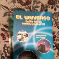 Libros: EL UNIVERSO PARA PRINCIPIANTES. Lote 155531740