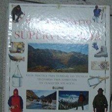 Libros: LIBRO MANUAL DE SUPERVIVENCIA DE EDITORIAL BLUME. Lote 156682450