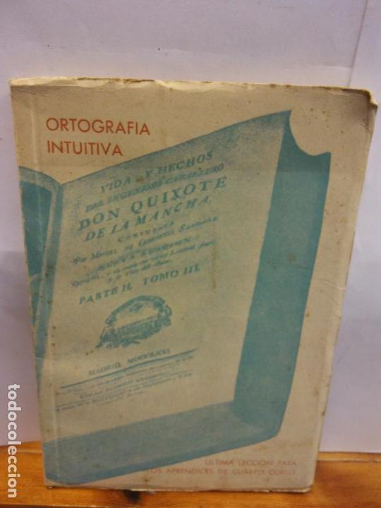 STQ.JUAN OLLER.ORTOGRAFIA INTUITIVA.EDT, MADRID.BRUMART TU LIBRERIA (Libros Nuevos - Educación - Aprendizaje)
