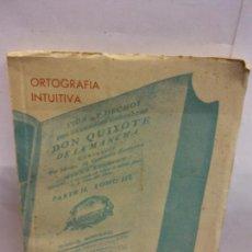 Libros: STQ.JUAN OLLER.ORTOGRAFIA INTUITIVA.EDT, MADRID.BRUMART TU LIBRERIA. Lote 157723854