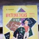 Libros: LIBRO DE MATEMATICAS CUARTO CURSO DE ALVAREZ MIÑON S.A.. Lote 158945490
