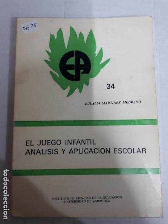 14525 - EL JUEGO INFANTIL - ANALISIS Y APLICACION ESCOLAR - Nº 34 (Libros Nuevos - Educación - Aprendizaje)