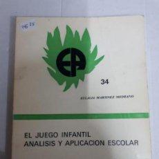 Livros: 14525 - EL JUEGO INFANTIL - ANALISIS Y APLICACION ESCOLAR - Nº 34. Lote 159321926