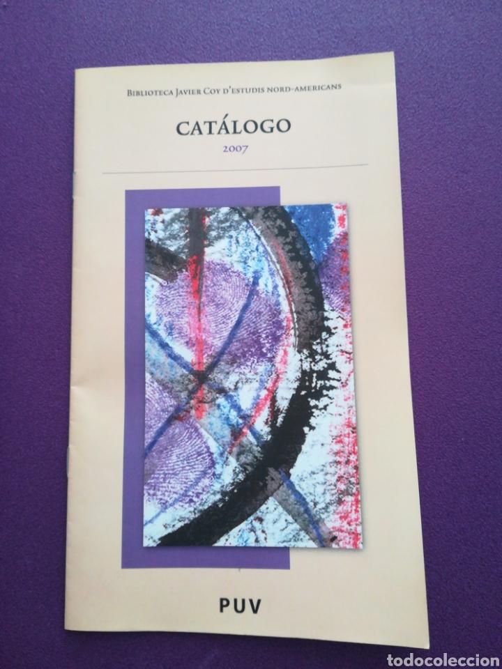 CATÁLOGO BIBLIOTECA JAVIER COY DE ESTUDIOS NORTEAMERICANOS 2007 PUV UNIVERSIDAD DE VALENCIA (Libros Nuevos - Educación - Aprendizaje)