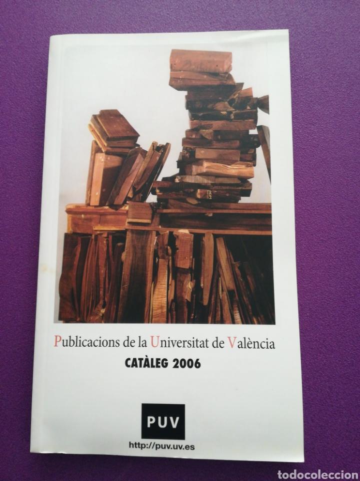 CATÁLOGO 2006 PUBLICACIONES DE LA UNIVERSIDAD DE VALENCIA (Libros Nuevos - Educación - Aprendizaje)