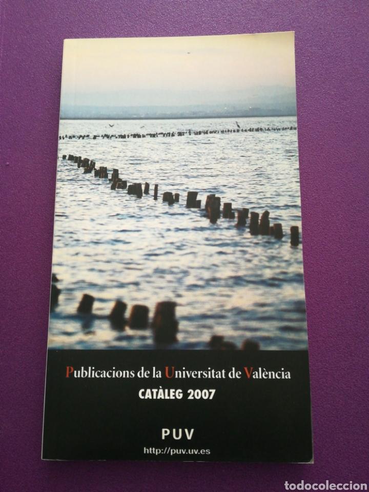 CATÁLOGO 2007 PUBLICACIONES DE LA UNIVERSIDAD DE VALENCIA (Libros Nuevos - Educación - Aprendizaje)
