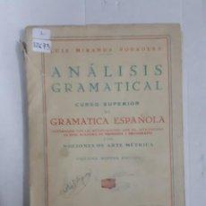 Libros: 12673 - ANALISIS GRAMATICAL, CURSO SUPERIOR DE GRAMATICA ESPAÑOLA. Lote 159935694