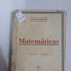 Libros: 12679 - MATEMATICAS CUARTO CURSO . Lote 159938390