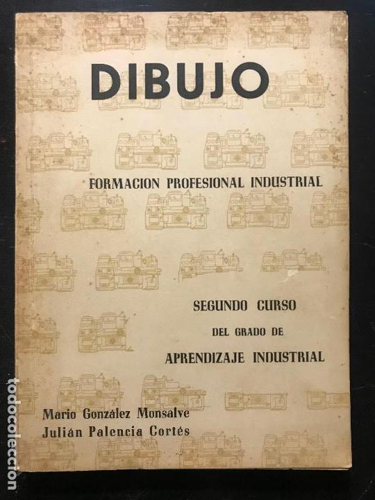 FORMACIÓN PROFESIONAL INDUSTRIAL - DIBUJO - SEGUNDO CURSO APRENDIZAJE INDUSTRIAL - SEVILLA 1960 (Libros Nuevos - Educación - Aprendizaje)