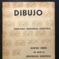 Libros: FORMACIÓN PROFESIONAL INDUSTRIAL - DIBUJO - SEGUNDO CURSO APRENDIZAJE INDUSTRIAL - SEVILLA 1960. Lote 162648790