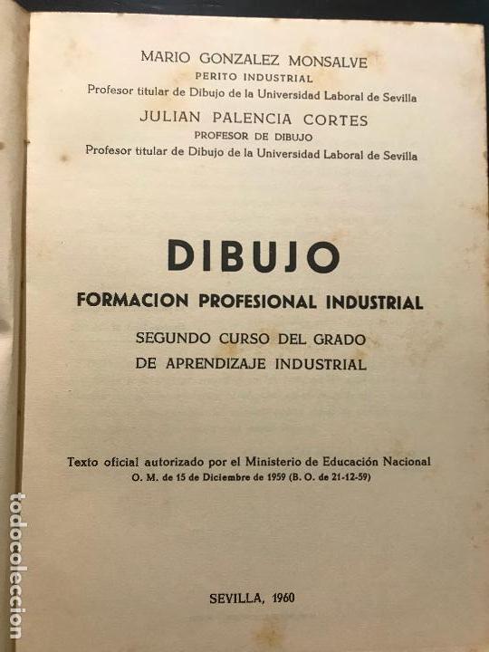 Libros: FORMACIÓN PROFESIONAL INDUSTRIAL - DIBUJO - SEGUNDO CURSO APRENDIZAJE INDUSTRIAL - SEVILLA 1960 - Foto 2 - 162648790