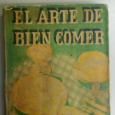 Libros: EL ARTE DEL BUEN COMER, EDITORIAL AEDOS, 1956, L11438. Lote 162781418