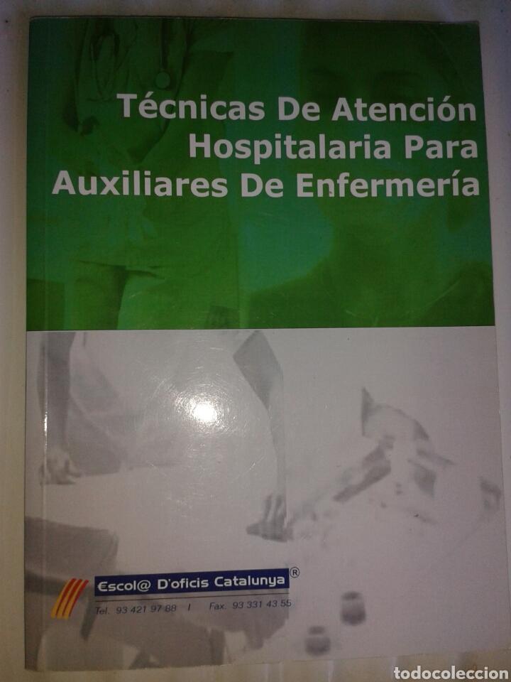 TECNICAS DE ATENCION HOSPITALARIA PARA AUXILIARES DE ENFERMERIA (Libros Nuevos - Educación - Aprendizaje)